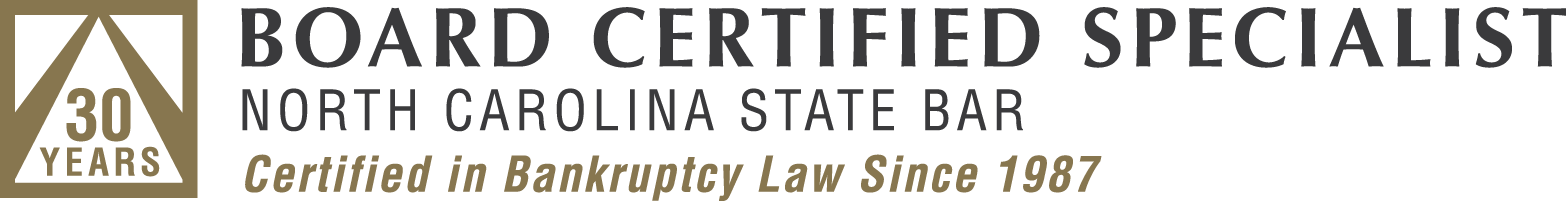 Board Certified Specialist | North Carolina State Bar | Certified in Bankruptcy Law Since 1987